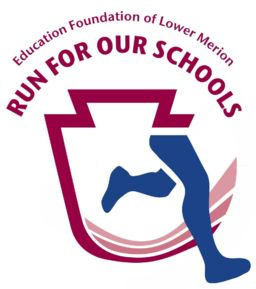 "9th Annual Education Foundation of Lower Merion's (EFLM) ""Run for Our Schools"""