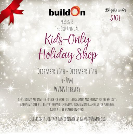 "buildOn presents the 3rd Annual ""Kids-Only Holiday Shop"""