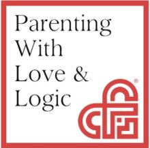 "Seminar in Parenting Using ""Love & Logic"""