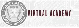 LMSD Announces Lower Merion Virtual Academy