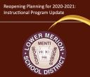 Reopening Planning for 2020-2021: Instructional Program Update
