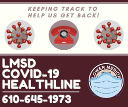 LMSD Opens COVID-19 Reporting Healthline