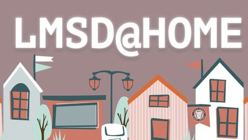 LMSD@Home Report Card Guides for Parents & Guardians