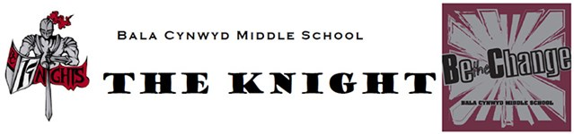 Bala Cynwyd Middle School - The Knight - Be the Change